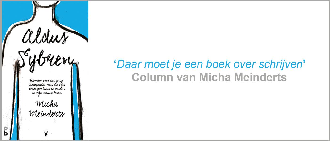 Columns Micha Meinderts auteur van Aldus Sybren