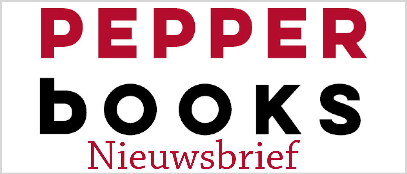 Nieuwsbrief Pepper Books