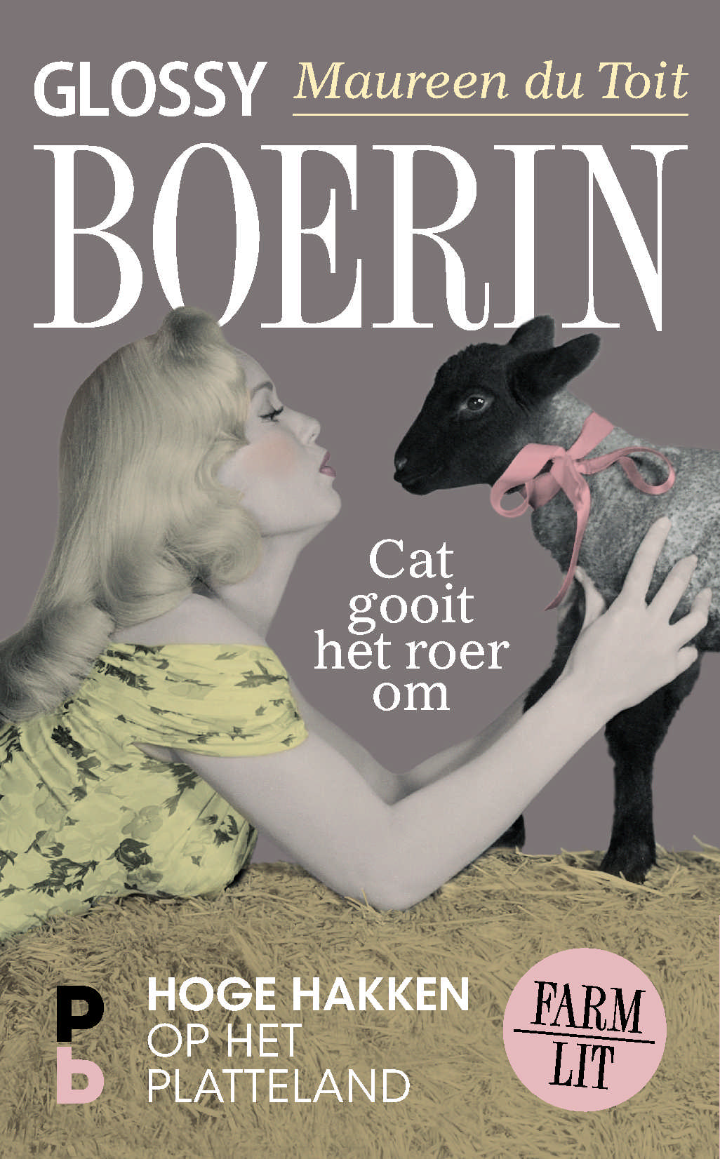 Glossy boerin - Maureen du Toit