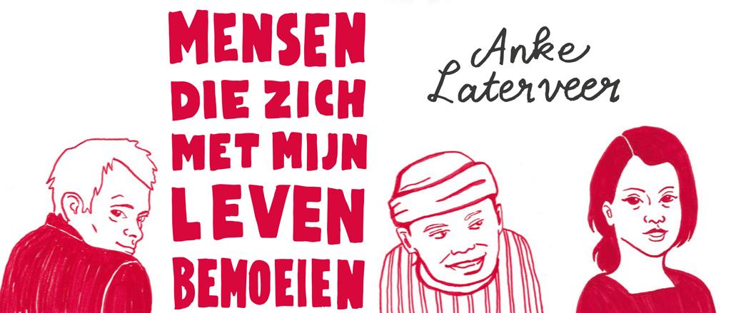 Openhartige autobiografische roman van Anke Laterveer