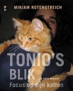Tonio's Blik. Focus op zijn katten. Een foto-memoir cover